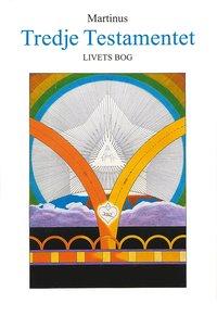 Tredje testamentet : Livets Bog, del 2
