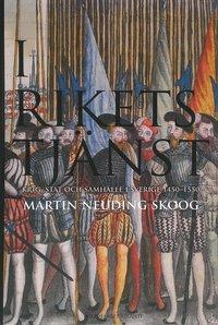Skopia.it I rikets tjänst - Krig, stat och samhälle i Sverige 1450-1550 Image