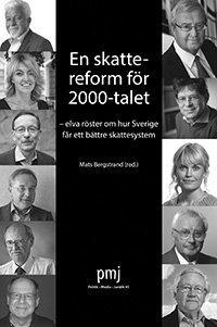 Rsfoodservice.se En skattereform för 2000-talet : elva röster om hur Sverige får ett bättre skattesystem Image