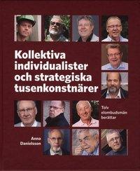 Skopia.it Kollektiva individualister och strategiska tusenkonstnärer : tolv elombudsmän berättar Image
