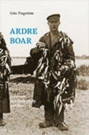 Ardreboar : Ardre runt med Evald Lindby med flera