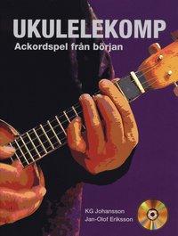 Ukulelekomp : akordspel från början - inkl CD