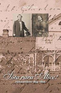 Tortedellemiebrame.it Söta, rara Alice! : fästmansbrev 1859-1866 Image