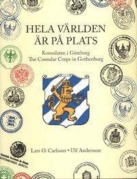 Skopia.it Hela världen är på plats : konsulaten i Göteborg / the conslar corps in Gothenburg Image