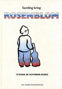 Skopia.it Samling kring Rosenblom : 75 visor av Ulf Peder Olrog Image