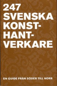 Rsfoodservice.se 247 Svenska Konsthantverkare : en guide från Söder till Norr Image