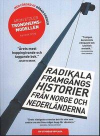 Rsfoodservice.se Trondheimsmodellen : radikala framgångs historier från Norge och Nederländerna Image