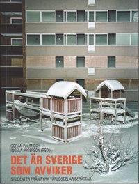 Skopia.it Det är Sverige som avviker : studenter från fyra världsdelar berättar Image