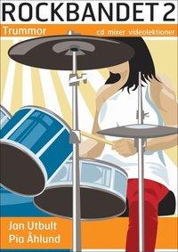 Rockbandet 2. Trummor
