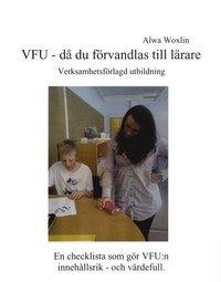 Skopia.it VFU - då du förvandlas till lärare : verksamhetsförlagd utbildning : en che Image