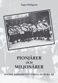 Skopia.it Pionjärer och miljonärer : Svensk damidrotts första hundra år Image