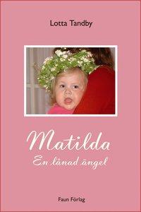 Matilda : en lånad ängel