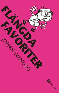 Flängda favoriter (pocket)