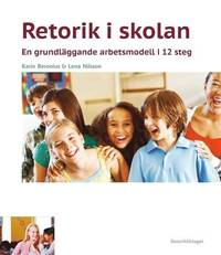 Rsfoodservice.se Retorik i skolan : en grundläggande arbetsmodell i 12 steg Image