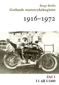 Skopia.it Gotlands motorcykelregister 1916-1972. Del 1, I1 till I1400 Image