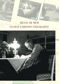 Tjugo år med Gustaf Larsson Sällskapet