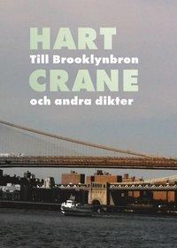 Skopia.it Till Brooklynbron och andra dikter Image