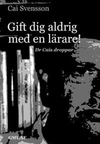 Radiodeltauno.it Gift dig aldrig med en lärare : dr Cais droppar Image