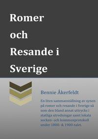 Synen på Romer och Resande i Sverige