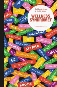 Wellnessyndromet / Carl Cederström, André Spicer