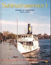 Sjöfartsminnen 1 : minnen av ångbåtar 1937-2008