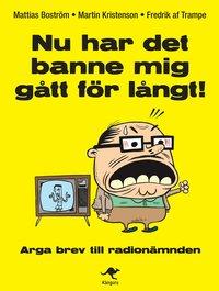 Nu har det banne mig gått för långt! : arga brev till Radionämnden