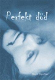 Perfekt död
