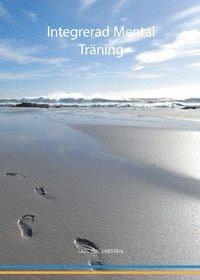 Integrerad mental träning - Lars-Eric Uneståhl - Häftad ... bad2fbfa93b24