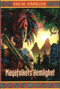 Mayafolkets Hemlighet