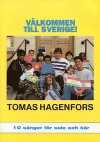 Välkommen till Sverige - Noter