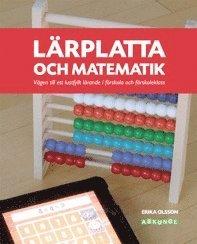 Skopia.it Lärplatta och matematik : vägen till ett lustfyllt lärande i förskola och förskoleklass Image