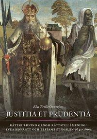 Radiodeltauno.it Justitia et prudentia : rättsbildning genom rättstillämpning - Svea hovrätt och testamentsmålen 1640-1690 Image
