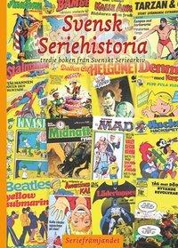 Radiodeltauno.it Svensk seriehistoria : tredje boken från Svenskt seriearkiv Image