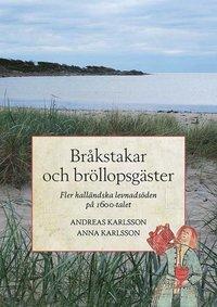 Rsfoodservice.se Bråkstakar och bröllopsgäster - Fler halländska levnadsöden på 1600-talet Image