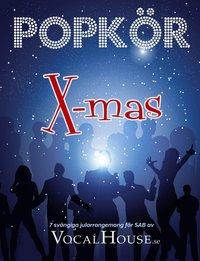 Skopia.it Popkör X-mas 7 svängiga jularrangemang för SAB av VocalHouse.se Image