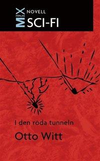 I den röda tunneln