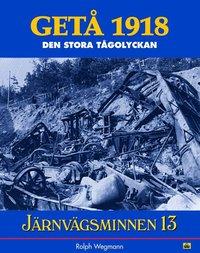 Radiodeltauno.it Järnvägsminnen 13 : GETÅ 1918-den stora tågolyckan Image