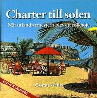 Radiodeltauno.it Charter till solen : när utlandssemestern blev ett folknöje Image