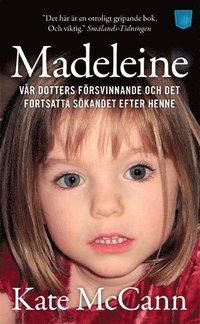 Madeleine : vår dotters försvinnande och det fortsatta sökandet efter henne (pocket)