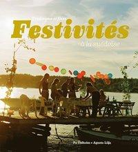 Festivités à la suédoise : traditions et fêtes