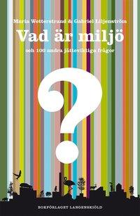 Tortedellemiebrame.it Vad är miljö och 100 andra jätteviktiga frågor Image