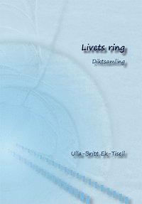 Livets ring : diktsamling