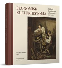 Rsfoodservice.se Ekonomisk kulturhistoria : bildkonst, konsthantverk och scenkonst 1720-1850 Image