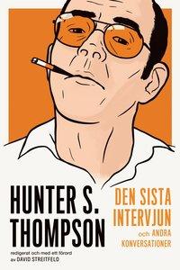 Skopia.it Hunter S. Thompson : den sista intervjun och andra konversationer Image