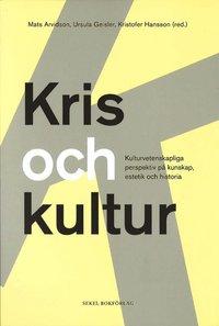 Radiodeltauno.it Kris och kultur : kulturvetenskapliga perspektiv på  kunskap, estetik och Image
