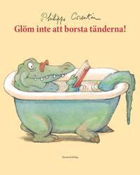 Glöm inte att borsta tänderna!