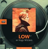 David Bowie : Low (inbunden)
