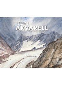 Skopia.it Fjäll i akvarell : min kebnekaisevandring och vintertur i Oviksfjällen Image