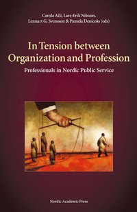 In Tension between Organization and Profession (e-bok)