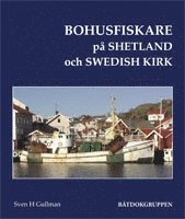 Skopia.it Bohusfiskare på Shetland och Swedish Kirk Image